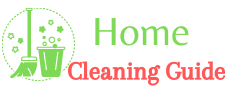 Get The All Type Of Home Cleaning Guide