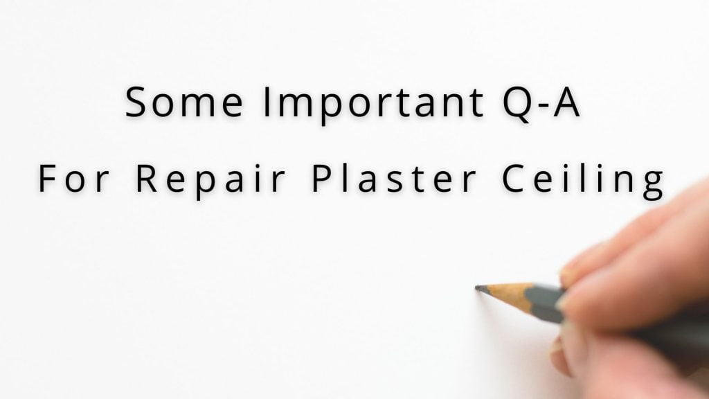 How to repair plaster ceiling