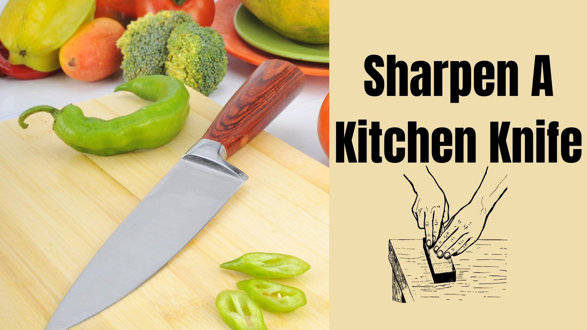 How To Sharpen A Kitchen Knife (Update 2021)