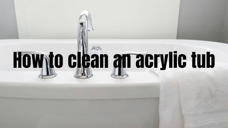 how to clean bathroom tub